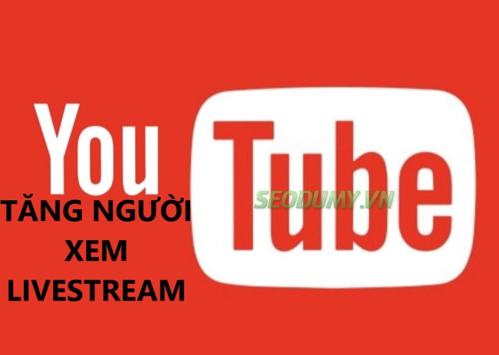 Tăng Người Xem Livestream (200đ)