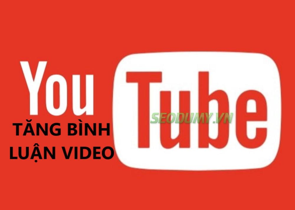 Tăng Bình Luận Video (500đ)