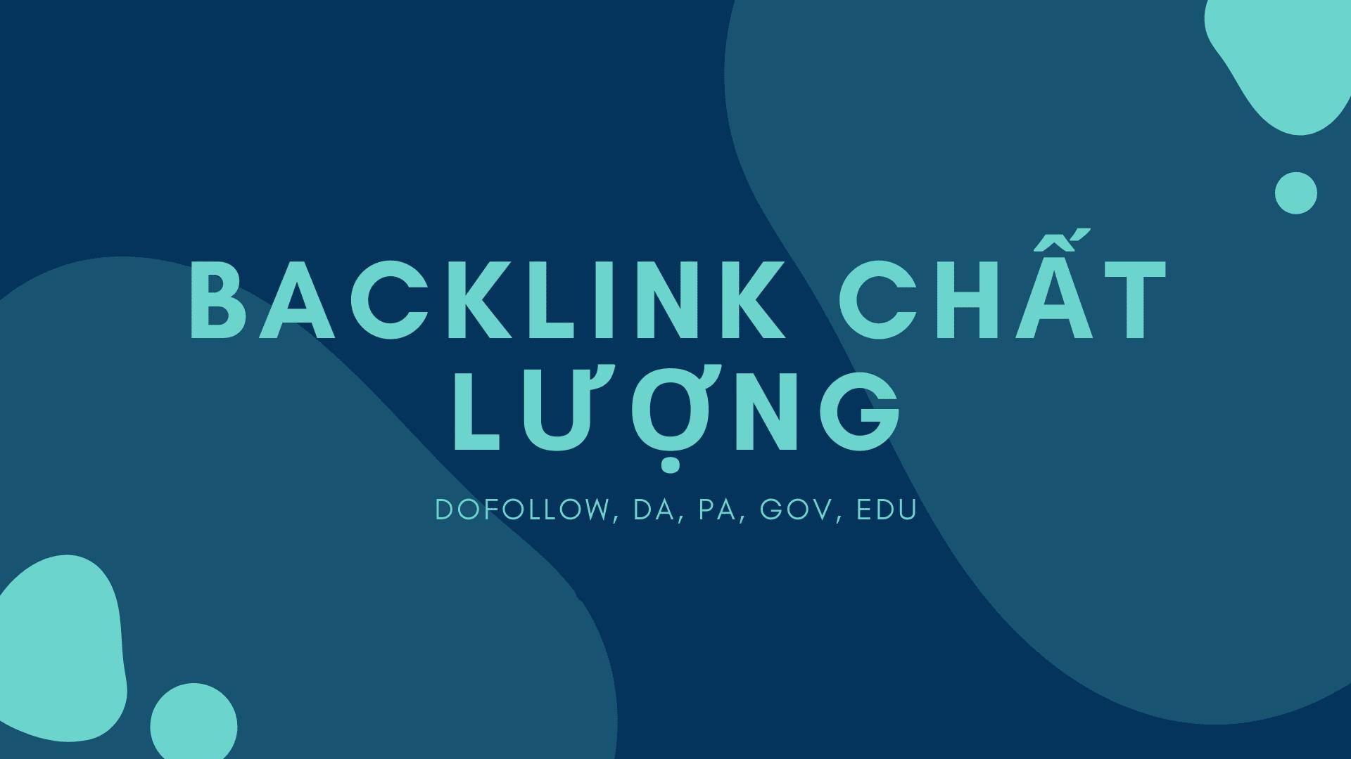 Backlink chất lượng là gì?